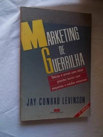* Livro - Marketing De Guerrilha - Jay Conrad Levinson