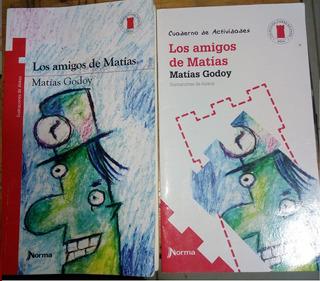 Libro Los Amigos De Matias - Torre Roja Editorial Norma