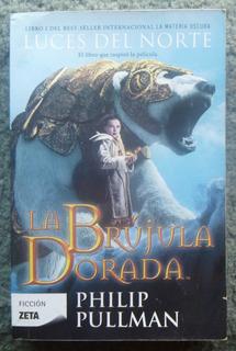 La Brújula Dorada, Luces Del Norte. Philip Pullman. Ed. Zeta
