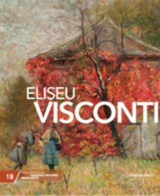 Pintores Brasileiros - Nº18 - Eliseu Visconti