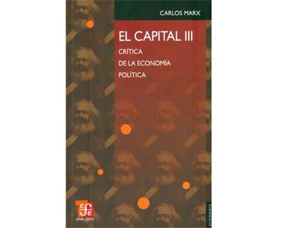 El Capital Iii. Crítica De La Economía Política