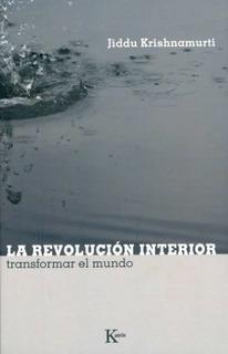 La Revolución Interior, Jiddu Krishnamurti, Kairós
