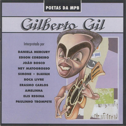 Cd Gilberto Gil - Poetas Da Mpb