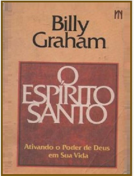 O Espírito Santo - Billy Graham