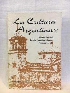 La Cultura Argentina - A. Fraschini - F. U. D