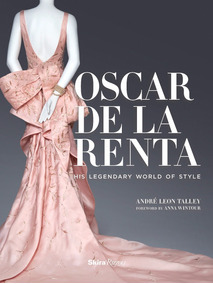 Livro Moda - Oscar De La Renta: His Legendary World Of Style
