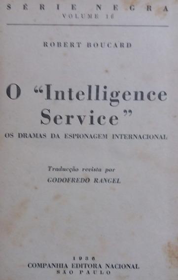 Intelligence Service Livro Robert Boucar 1936 Serie Negra 16