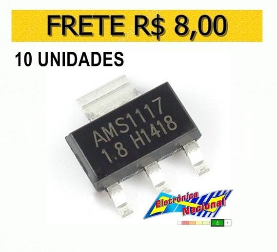 Ci Smd Regulador Tensao Ams1117 1v8 1.8v - Lote 10 Unidades