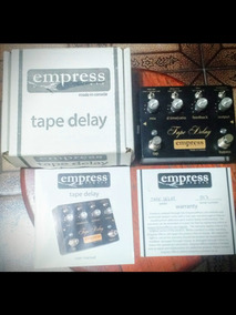 Empress Tape Delay. (n Strymon, N Boss, N Fire, N Nig)