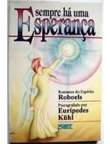 Livro Sempre Há Uma Esperança - Eurípedes Kuhl