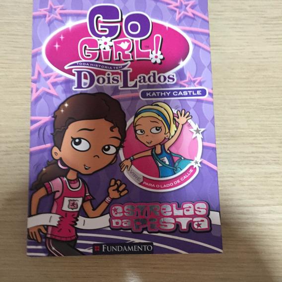 Go Girl - Toda Historia Tem Dois Lados