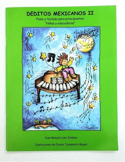 Libro Deditos Mexicanos Vol 2 Para Piano Y Teclado