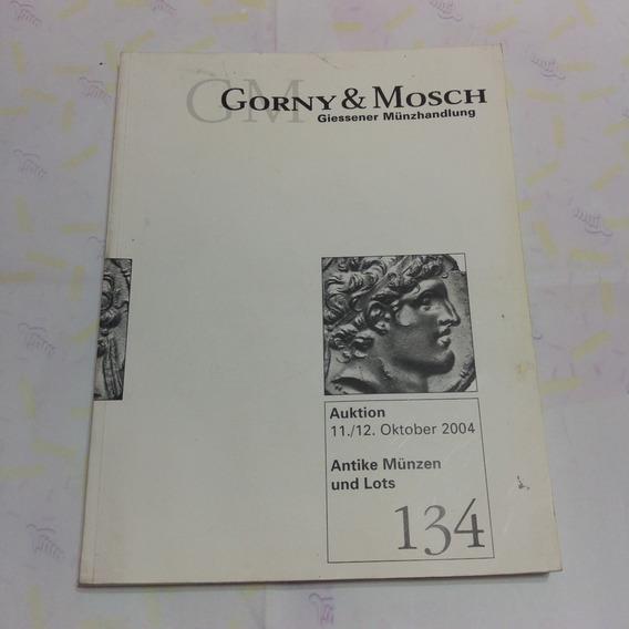 Catalogo Gorny & Mosch Giessener Munzhandlung 134