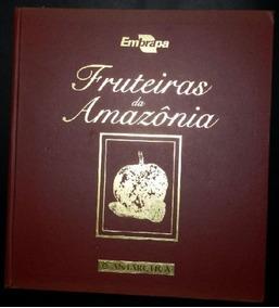 Livro - Fruteiras Da Amazônia - Antarctica