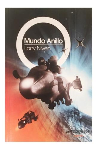 Mundo Anillo - La Factoría De Las Ideas - Larry Niven