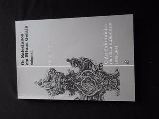 Riolando Azzi - Os Salesianos Em Minas Gerais Volume 1