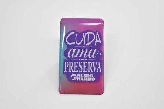 Imán Cuida, Ama, Preserva Domes Mundo Marino