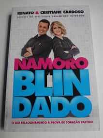 Livro Namoro Blindado Renato E Cristiane Cardoso