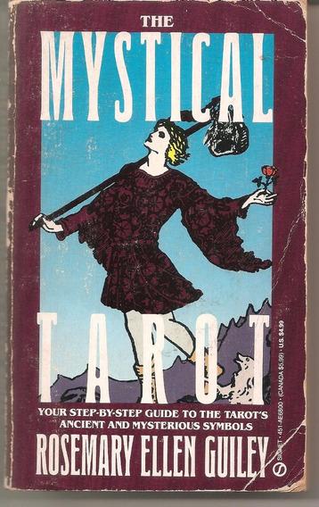 The Mystical Tarot - Guiley, Rosemary Ellen