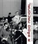 Livro A Rádio Nacional Alguns Dos Momentos Cláudia Pinheiro