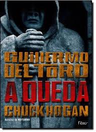 Livro Trilogia Da Escuridão: A Queda Guilhermo Del Toro