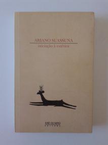 Iniciação À Estética, Ariano Suassuna