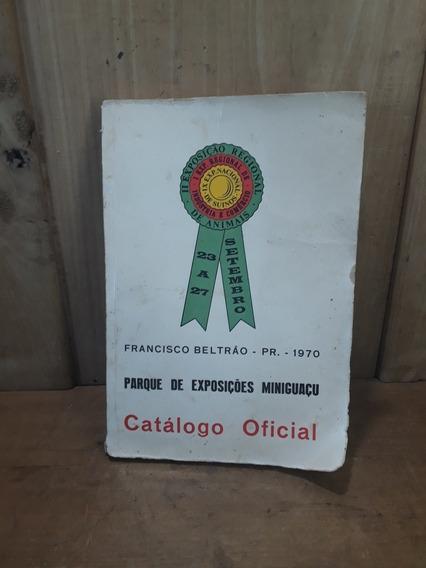 Antigo Catálogo Parque De Exposições Miniguaçu Paraná