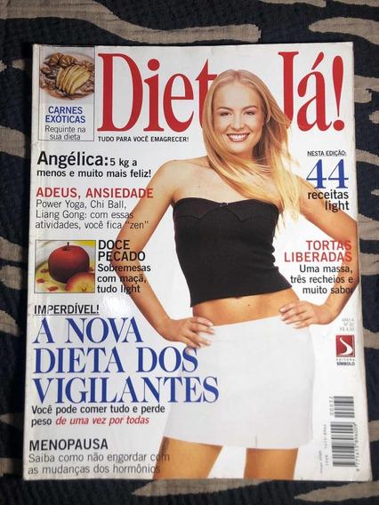 Revista Dieta Já Ano 99 Capa Angélica Estrela De Tb Musa