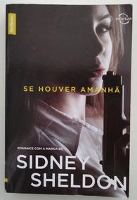 Se Não Houver Amanhã / Nada Dura Para Sempre Sidney Sheldon