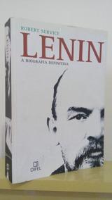 Lenin A Biografia Definitiva, Robert Service