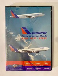 Dvd Cubana Puerta De Cuba Al Mundo A320 / A330 / Atr 42