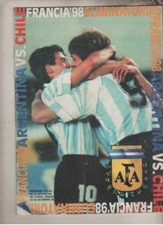 Programa Eliminatorias Francia 98 - Argentina Vs Chile