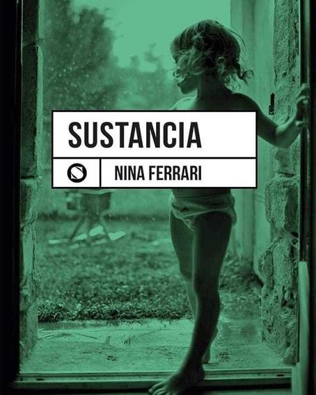Sustancia - Nina Ferrari