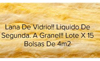 Lana De Vidrio Granel. 60m². Remanente De Obra. Liquido.