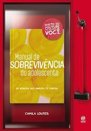 Manual De Sobrevivência Do Adolescente Camila Loures