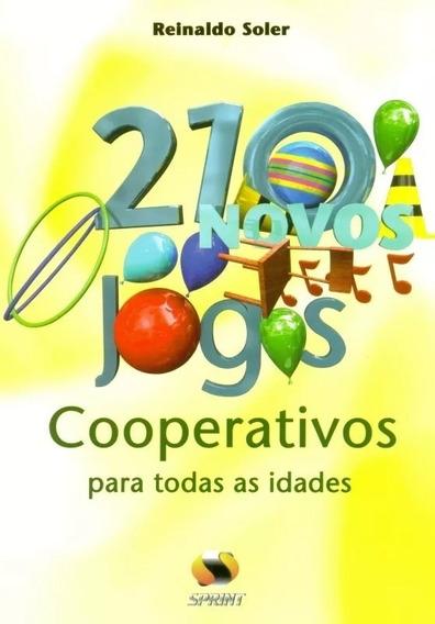 210 Jogos Cooperativos Para Todas As Idades. Lazer Esporte