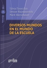 Diversos Mundos En El Mundo De La Escuela (coleccion Educac