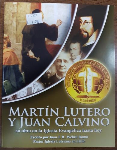 Martin Lutero Y Juan Calvino