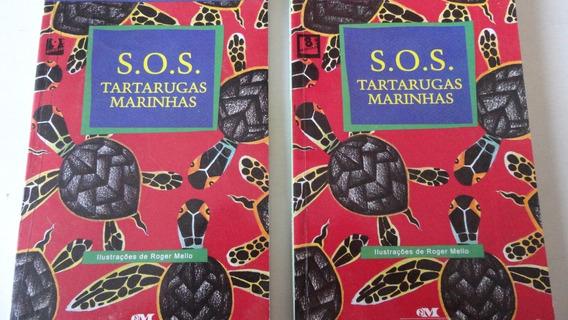 S.o.s. Tartarugas Marinhas Rogerio Andrade Barbosa