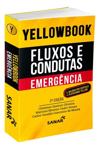 Yellowbook - Fluxos E Condutas: Emergência Medicina 2ª Ed