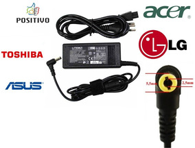 Fonte Para Notebook Asus - Positivo - Toshiba - Acer - Lg