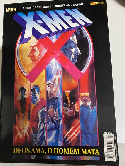 X-men. Deus Ama. O Homem Mata.