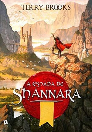 A Espada De Shannara (livro 1 - Trilogia Terry Brooks