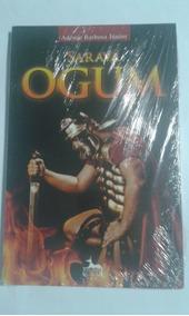 Livro Sarava Ogum Ademir Barbosa Junior Anubis Novo Lacrado