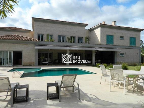 Casa Com 6 Dormitórios À Venda, 780 M² Por R$ 7.000.000 - Fazenda Vila Real De Itu - Itu/sp - Ca1872
