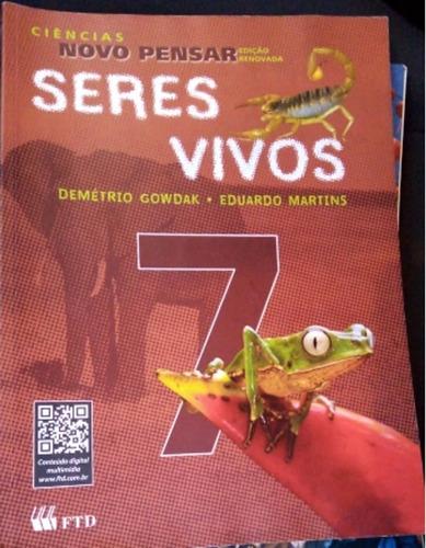 Seres Vivos - Ciências Novo Pensar - 7º Ano - 1ª Edição