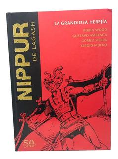 Colección Nippur De Lagash - Nº 47 La Grandiosa Herejía