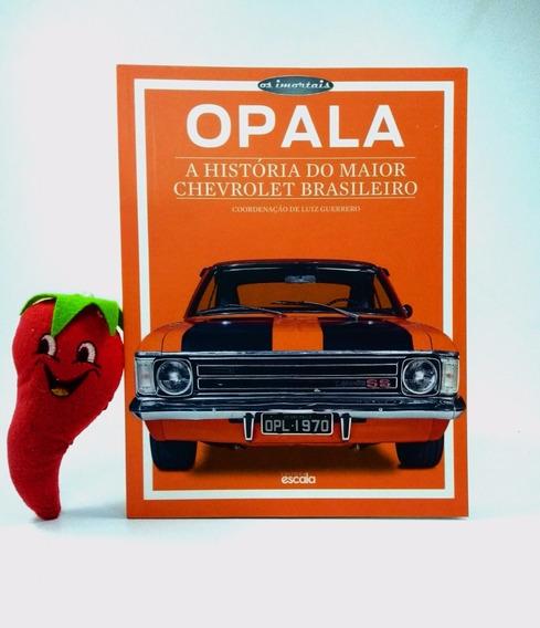 Livro Opala História Do Maior Chevrolet Brasleiro Loja Do Zé