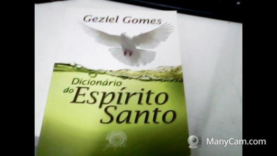 Dicionário Do Espírito Santo Geziel Gomes