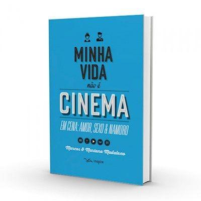 Livro Marcos E Mariana Madaleno - Minha Vida Não É Cinema